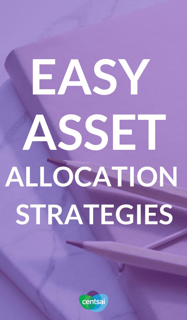 Estrategias fáciles de asignación de activos. Asignación de activos 101, Parte 2: Estrategias comunes de asignación de activos. Tanto la gestión del riesgo como la gestión del comportamiento de los inversores se mejoran mediante el uso adecuado de herramientas como la asignación de activos. #inversión #expertos en planificaciónfinanciera #finanzaspersonales #ideas de inversión