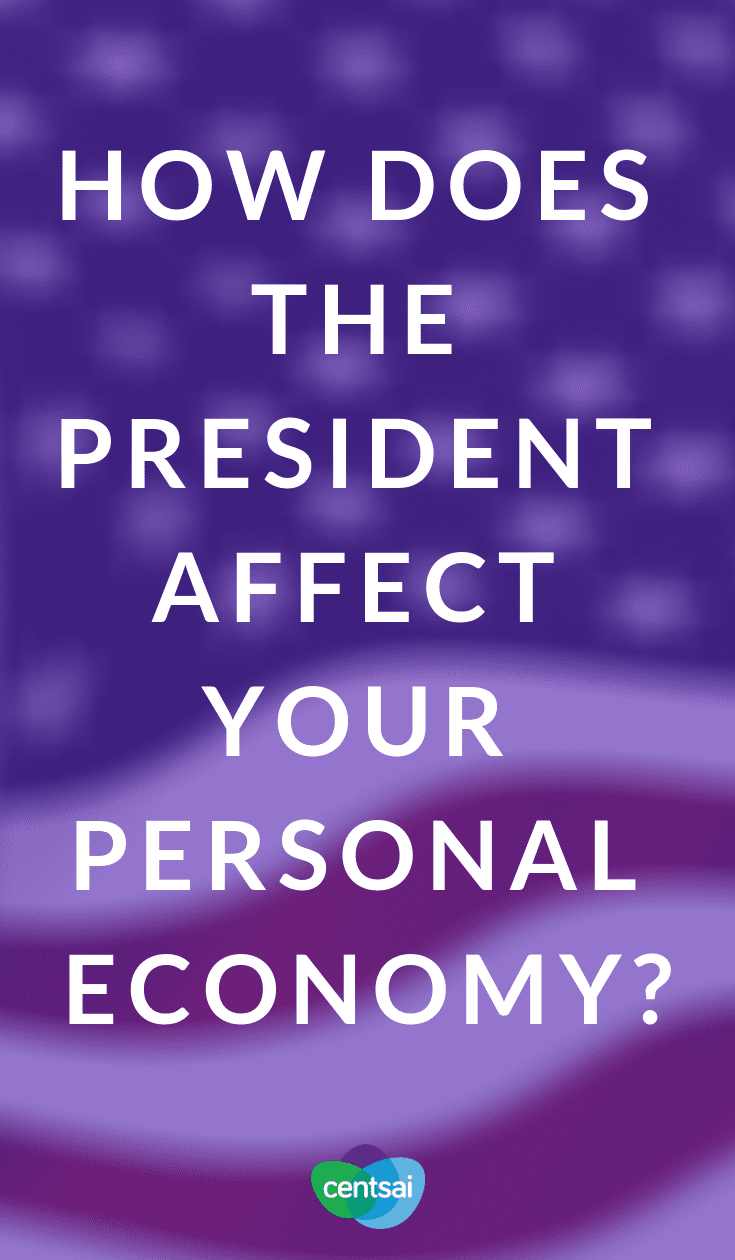 How Does the President Affect Your Personal Economy? Different presidents have had different effects on the economy. Learn what kind of impact that will have on you as an individual. #personaleconomy #economy #financialliteracy