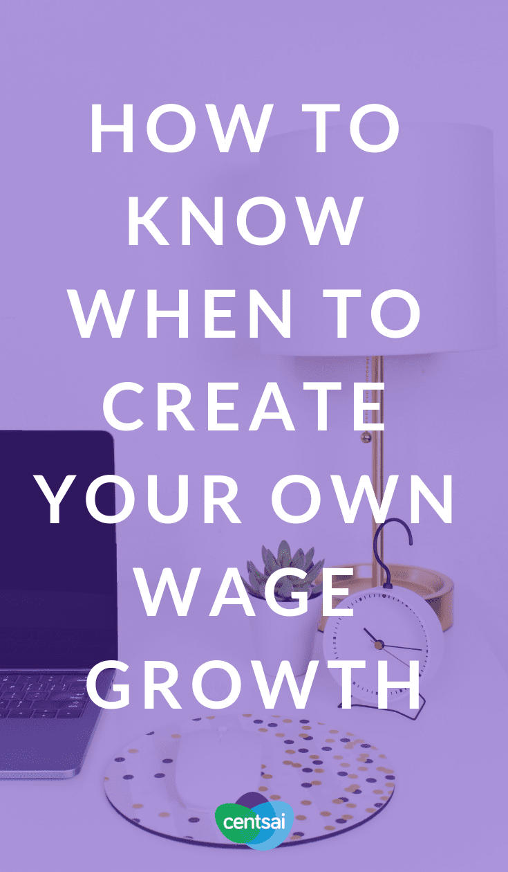 How to Know When to Create Your Own Wage Growth. With overall wage growth remaining stagnant, earning what you deserve is tough. Check out these ways to increase income on your own. #income #sidehustle #makemoney