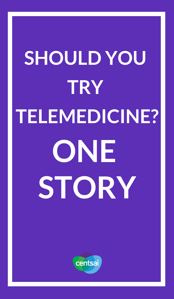Should You Try Telemedicine? One Story. What is #telemedicine ? Is it worth your time and money? Find out how it works, how effective it is, and whether it can save you some cash. #savingtips #moneymatters #personalfinance