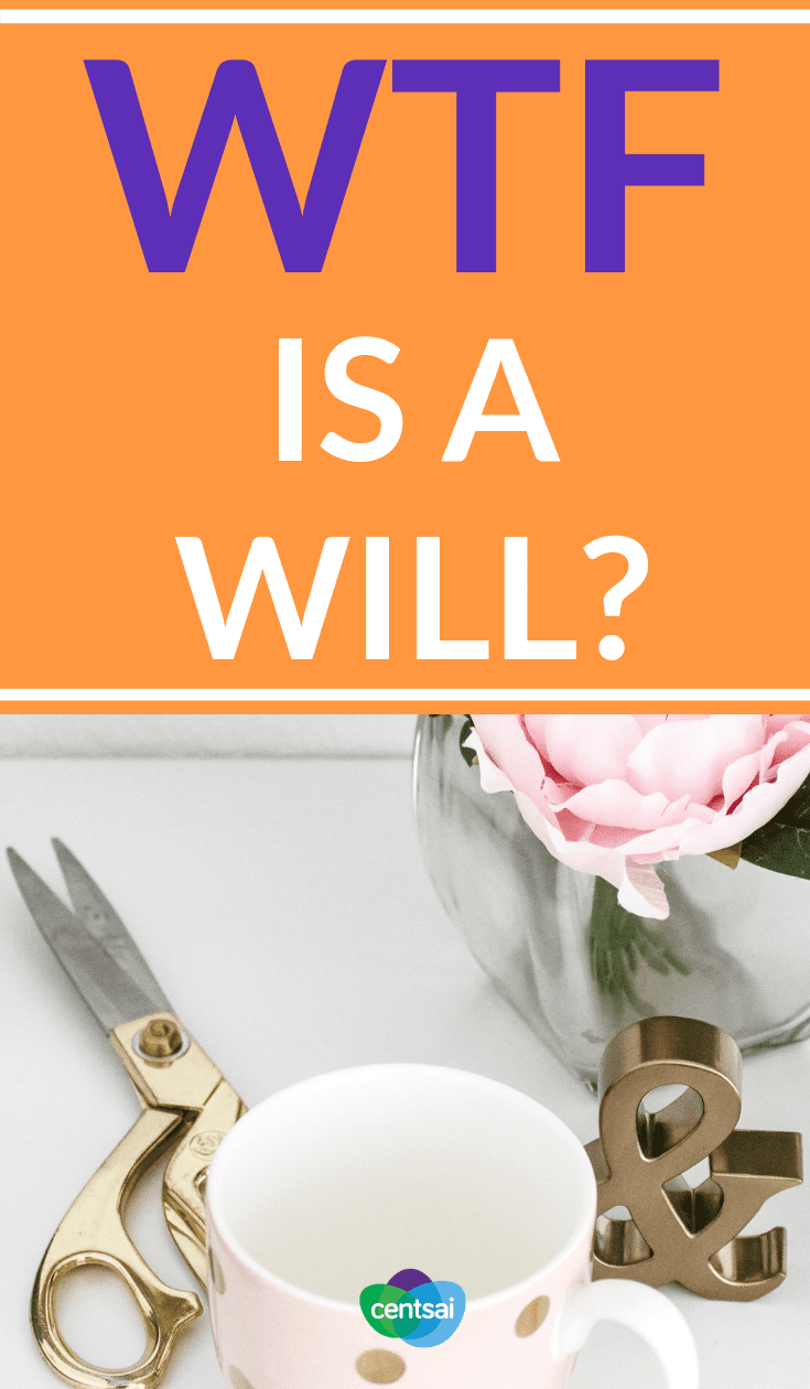 WTF Is a Will? Are you prepared for death? Learn what a will is and how it works so you don't end up leaving your family in chaos should the worst happen. #death #life #family #lifeinsurance #insurance