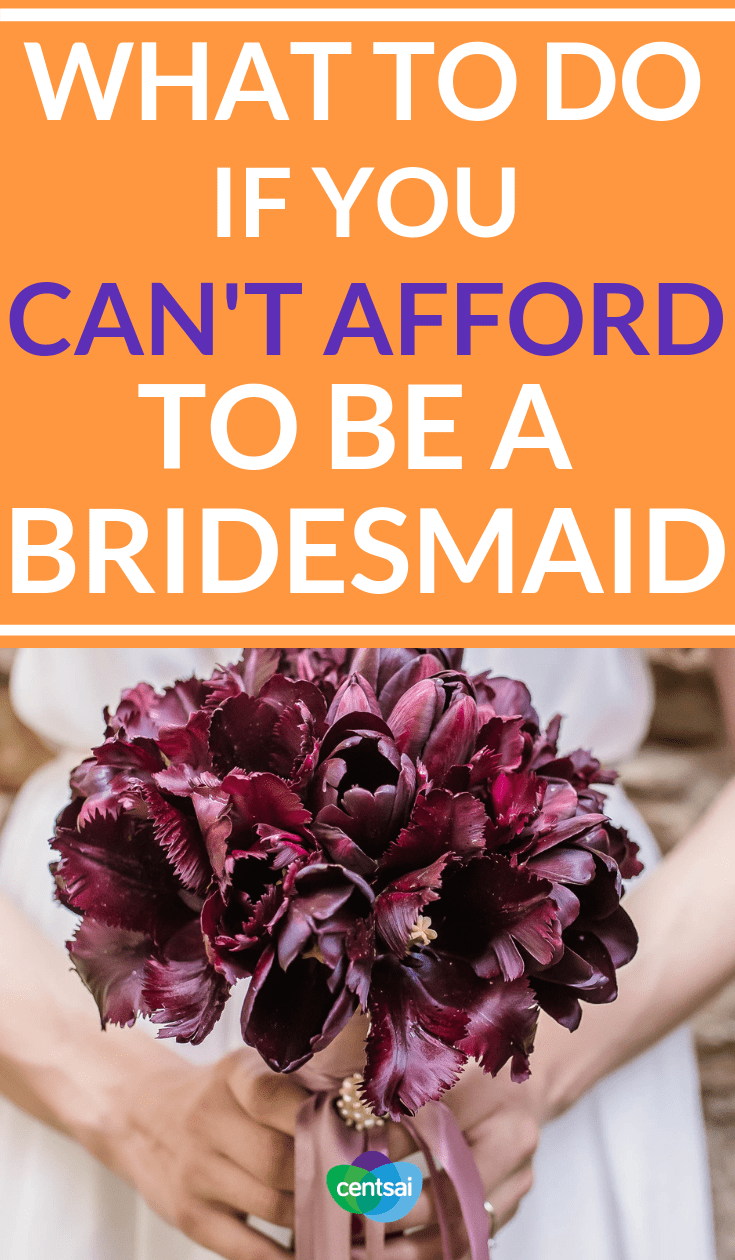 What to Do if You Can't Afford to Be a Bridesmaid. Can you really afford the cost of being a bridesmaid? If not, it might helps to talk with your friends. Learn how to broach the subject. #frugaltips #breakup #personalfinance #moneymanagement #moneysavingtips