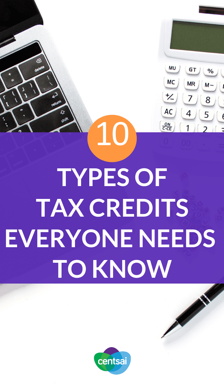 10 Types Of Tax Credits Everyone Needs To Know Did You That Could