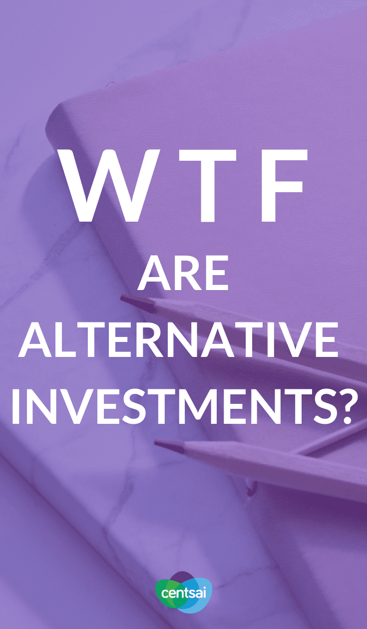WTF Are Alternative Investments? You've heard of stocks and bonds, but what are alternative investments? Read and learn so you can beef up your investment portfolio. #investing #investingmoney #investinginyour20s #investingforbeginners #stocks