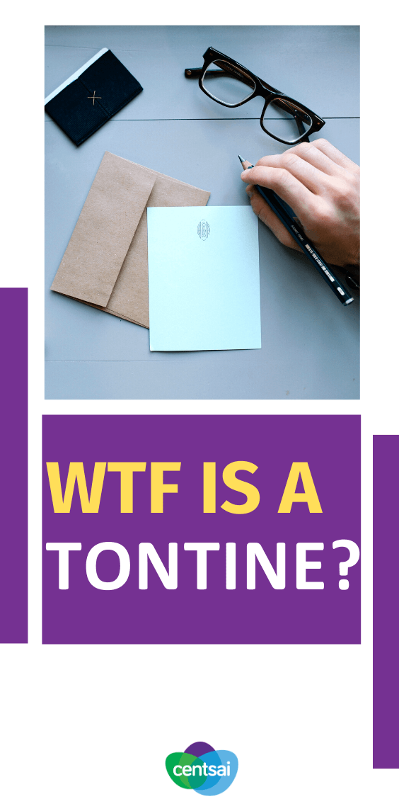 WTF Is a Tontine? No, It's Not A Type of Martini.A tontine is an investment product with a very long history that could be a solution to America's retirement-funding crisis. Click here to learn more about #Tontine #retirement #retirementideas #Investmentproduct #CentSai