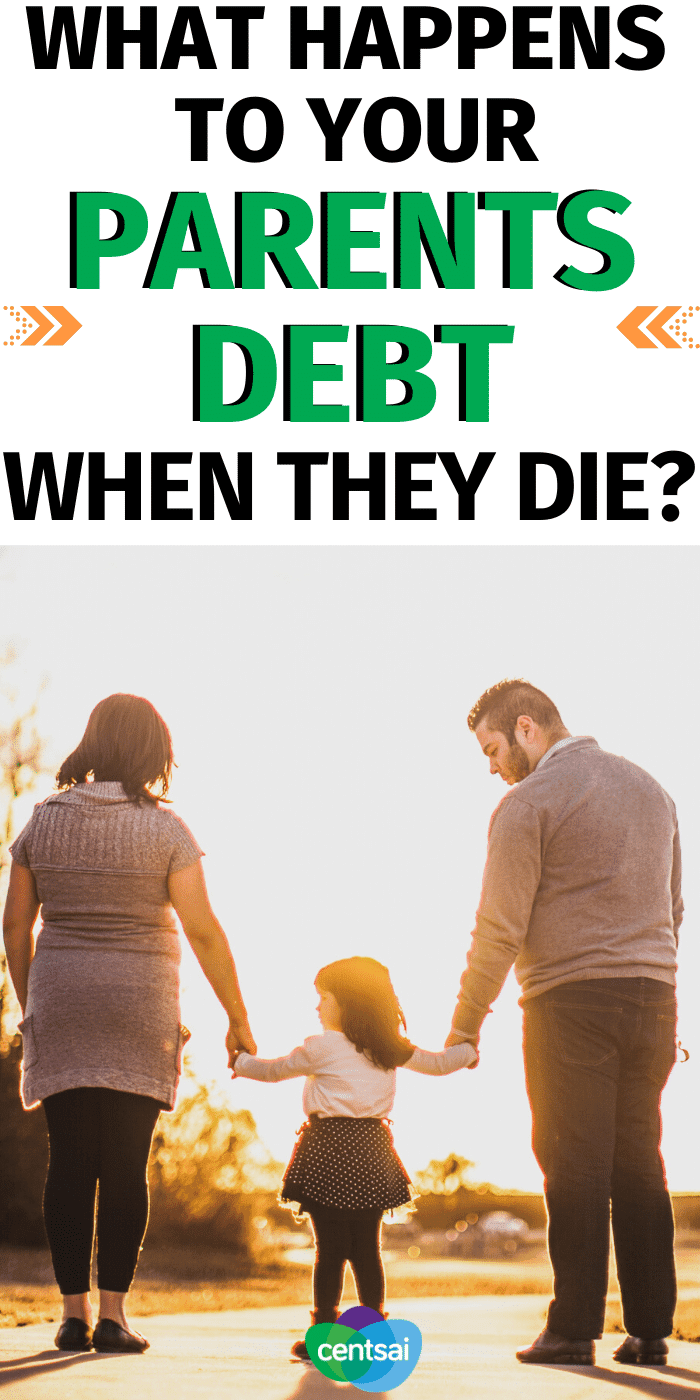 What Happens to your parents Debt when they die?