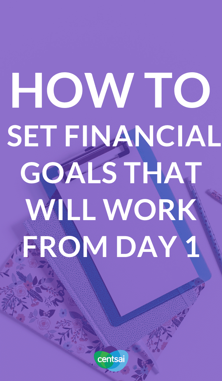 "How to Set #FinancialGoals That Will Work From Day 1. When setting financial goals, make sure that that you can actually meet them. With a ""SMART"" strategy, you can manage even the toughest ones. #savingtips #savingmoneytips #savingmoney #savingsplan #savingmoneychallenge"