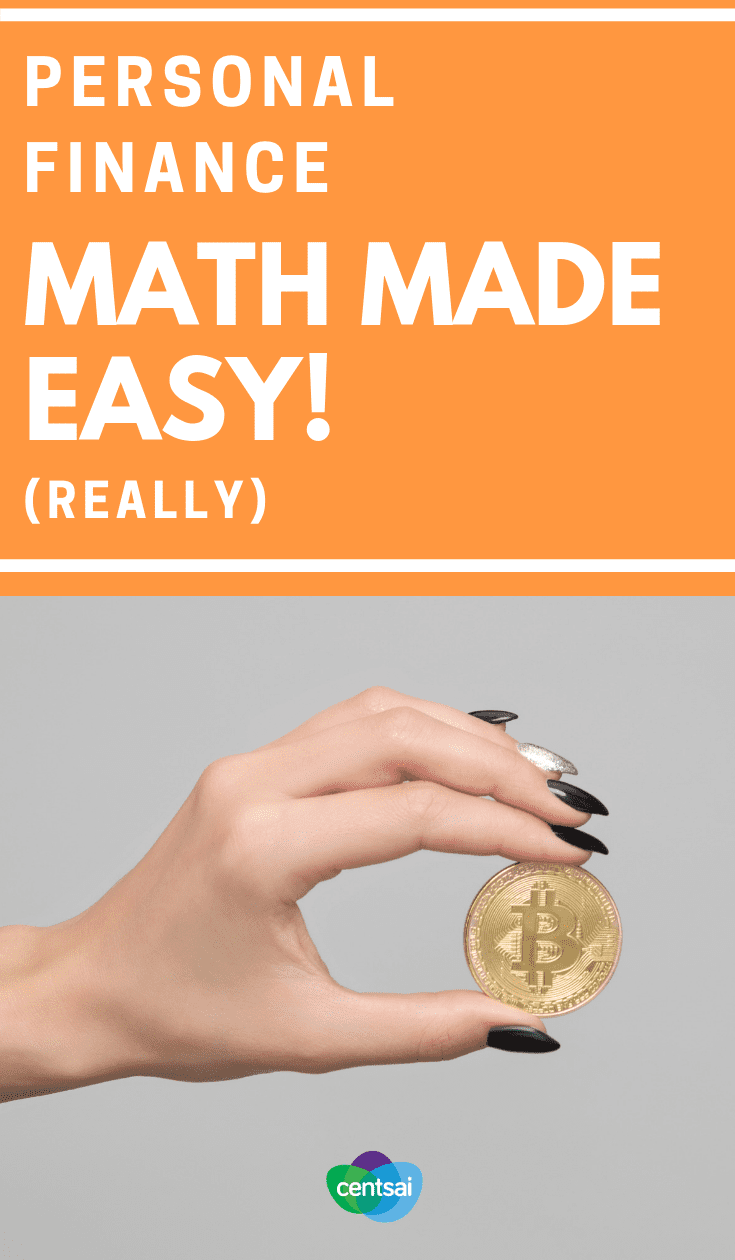 Personal Finance Math Made Easy! (Really). Does the math of #personalfinance feel overwhelming? You're not alone. But it may be more manageable than you think. Learn how. #personalfinancetips #financialindependence