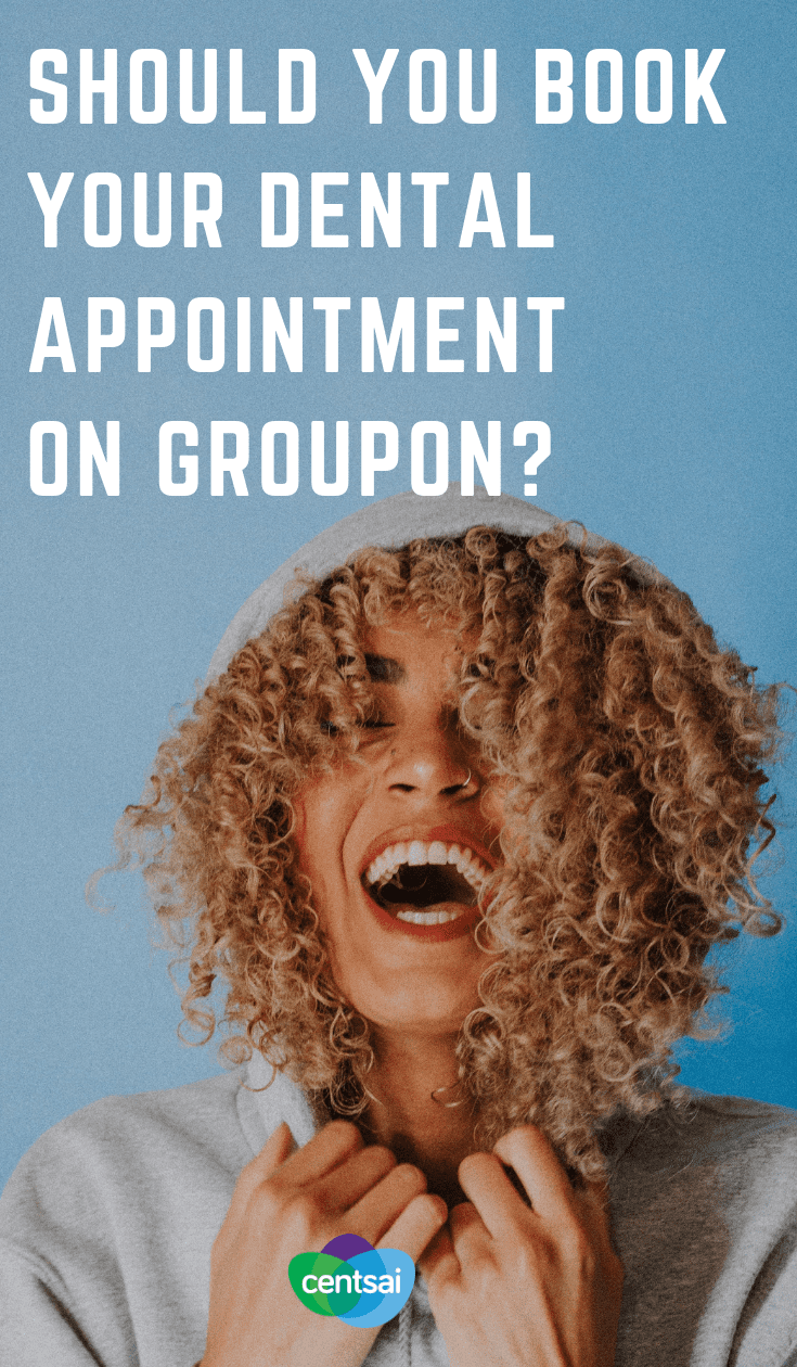 Should You Book Your Dental Appointment on Groupon? Does the cost of a dental cleaning scare you? Learn how to take advantage of #Groupondentistdeals without getting sent to a quack.  #personalfinance #personalfinancetips #health