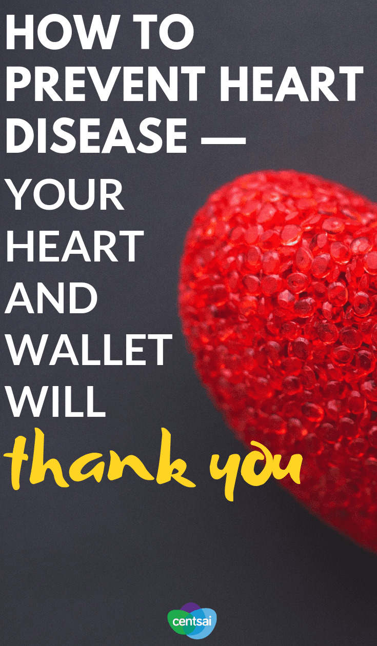 An unhealthy heart can cost you in more ways than one. Learn how to prevent heart disease and keep yourself healthy today. #health #FinancialLiteracy #financialfreedom #personalfinance