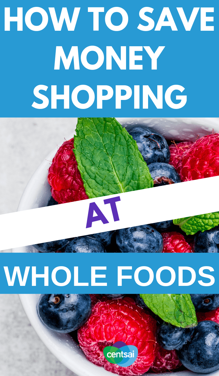 Healthy food can get expensive. Learn how to #savemoneyshopping at Whole Foods so you can show both your body and your wallet some love. #savingmoneytips #moneybudgeting #smartmoneytips