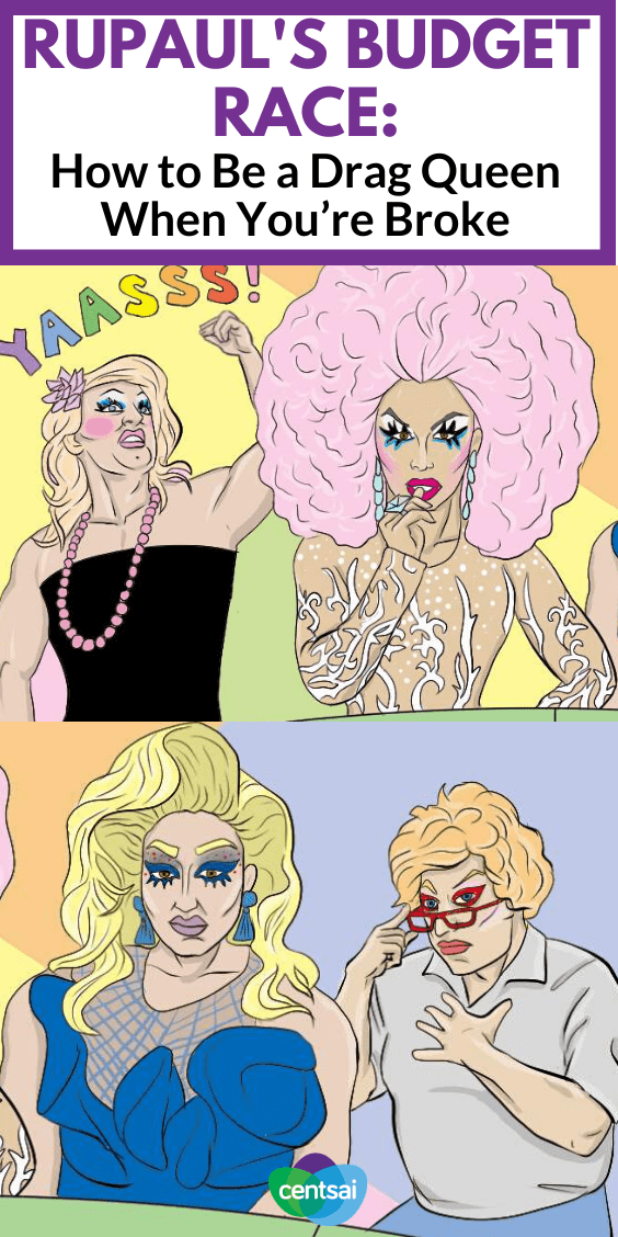 So you want to become a drag queen, but you are one broke-ass son. Let Farrah Moan of RuPaul's Drag Race and three other fabulous queens teach you how to be a drag queen for less. #frugalhacks #frugallifehacks #frugaltips #CentSai
