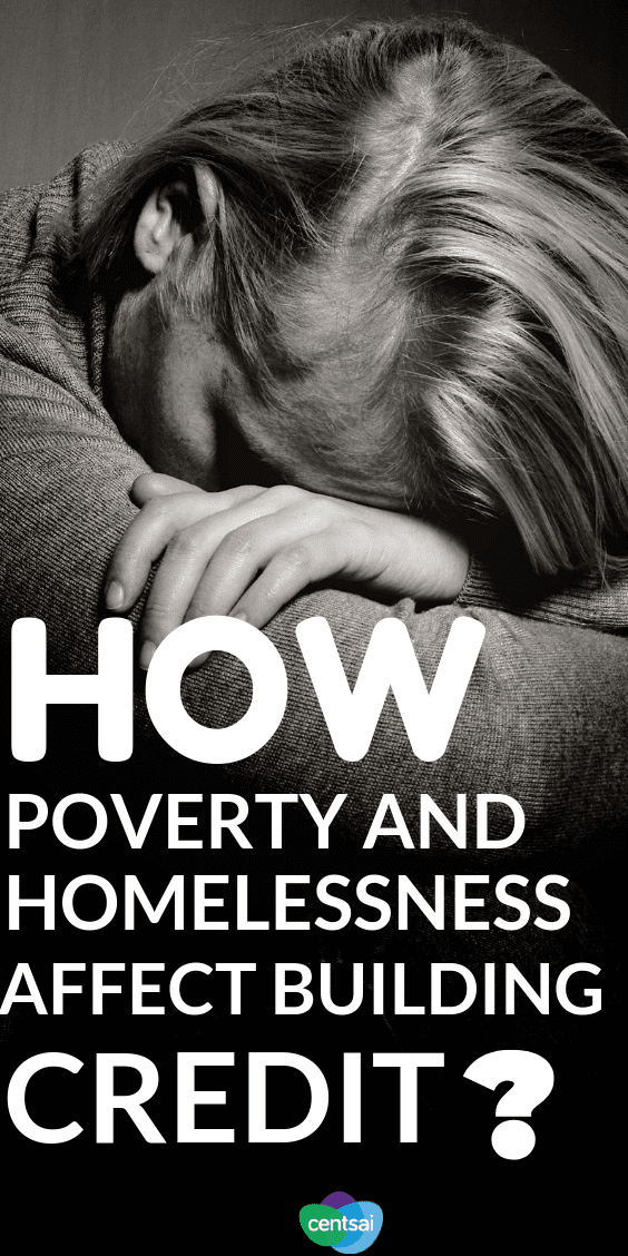 How Poverty and Homelessness Affect Building Credit. If you're feeling the effects of poverty on both your wallet and your #creditscore you're not alone. Get one man's tips for building credit. #moneytip #managingmoney