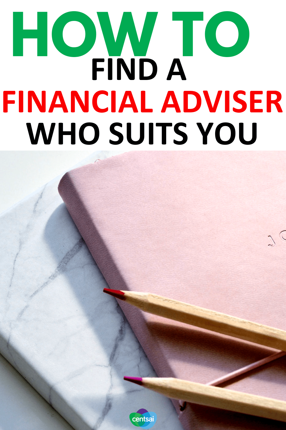 How to Find a #FinancialAdviser Who Suits You. Make sure that you're getting the best #financialadvice possible. Get the lowdown on how to find a financial adviser who fits your needs. #personalfinance #tips