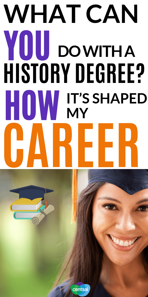 What Can You Do With a History Degree? How It's Shaped My Career. Those who forget history are doomed to repeat it, but what can you do with a history degree? Get tips from someone who majored in the subject. #Careerchoice #freelancework #careerchoice #jobideascareer