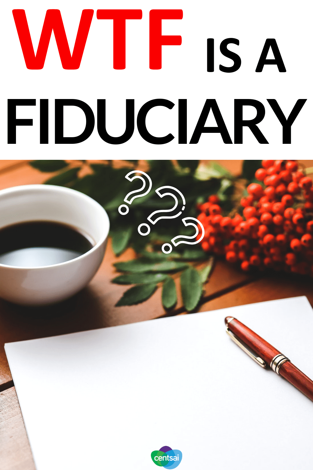 WTF Is a Fiduciary? Want a trustworthy financial adviser? Make sure she's a fiduciary. Read and learn what it means to be a fiduciary and why it's important. #Fiduciary #financialadviser #personalfinance #moneymatters