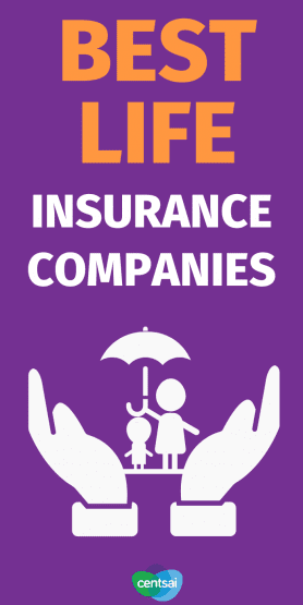 Don't get overwhelmed trying to find life insurance for you or a loved one. Check out CentSai's guide to the best term life insurance companies today. #CentSai #LifeInsurance #Insurance #Health