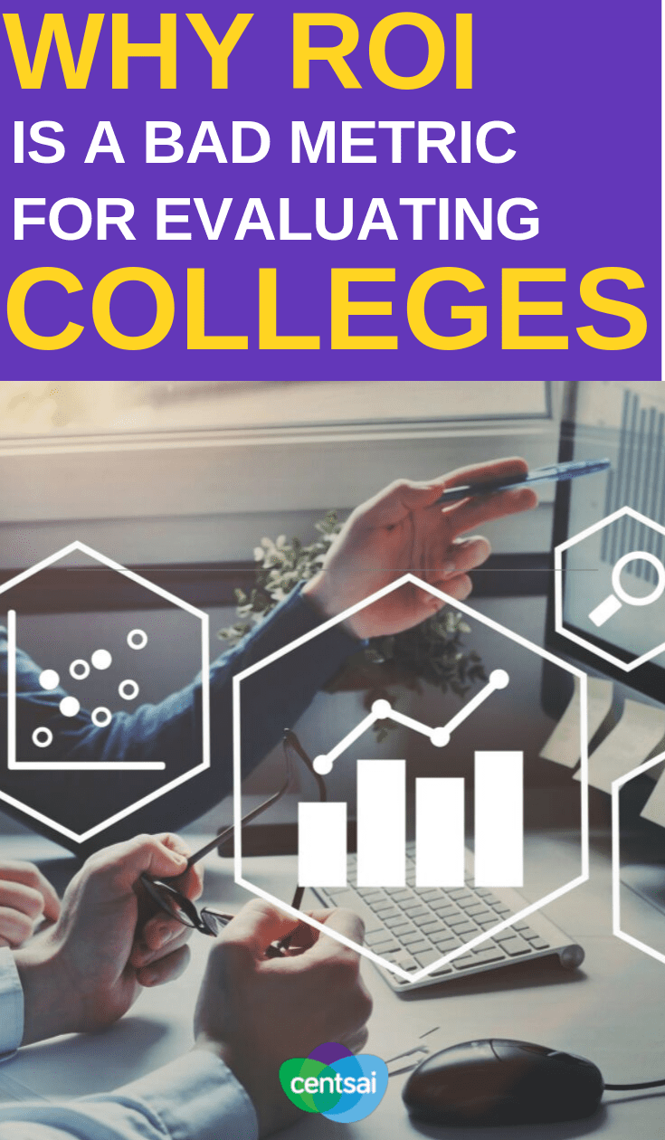 Learn how to measure #ROI and why it might not be the best metric for evaluating colleges. #college #collegetips #investment #investmentips