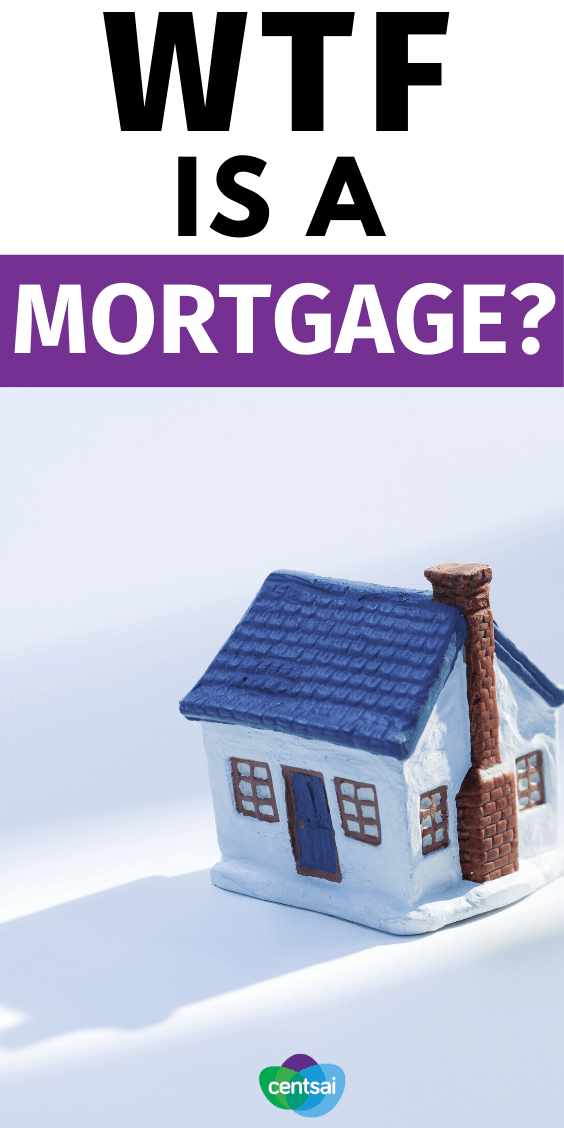 If you want to buy a house, you'll probably need to get a mortgage. But what is a mortgage, exactly? And how does it work? Get the lowdown. #CentSai #mortgagetips #mortgageposts #mortgagepayoff