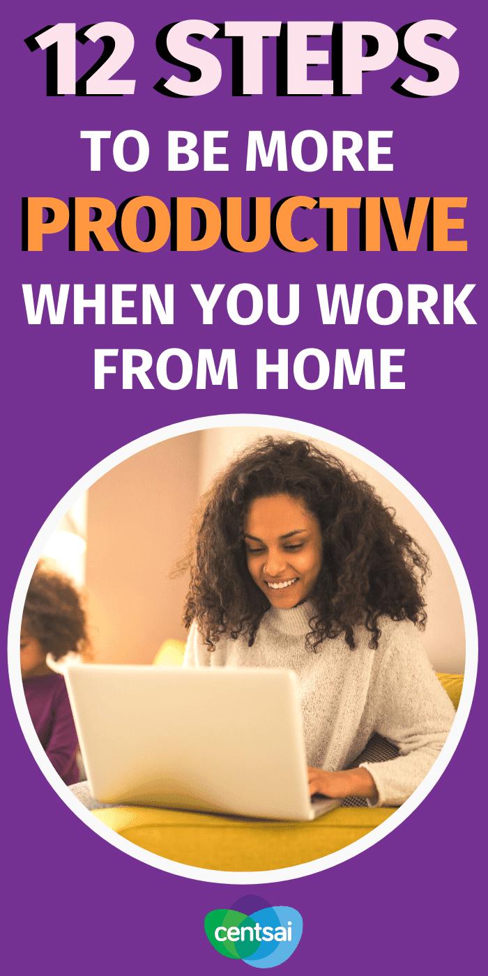 ¿Tiene problemas para ser productivo cuando trabaja desde casa? No estás solo. Eche un vistazo a estos mejores consejos para trabajar desde casa para maximizar su productividad. #CentSai #gestión del tiempo ## Carrera #trabajo desde casa #makemoremoney #sidehustletips
