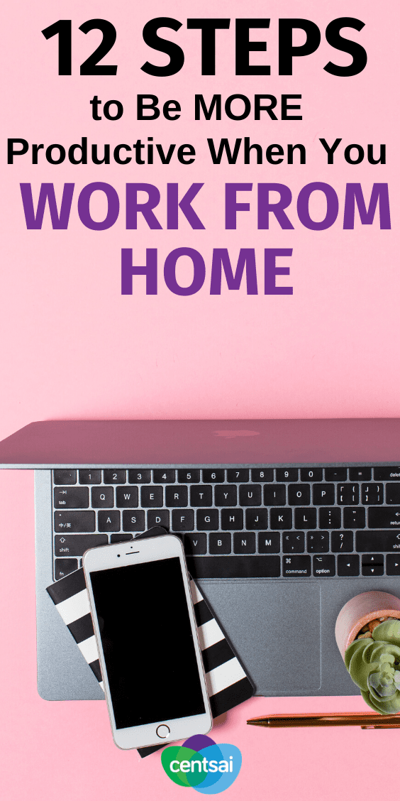 Do you have trouble being productive when you work from home? You're not alone. Check out these top work from home tips to maximize your productivity. #CentSai #timemanagement ##Career #Awesome