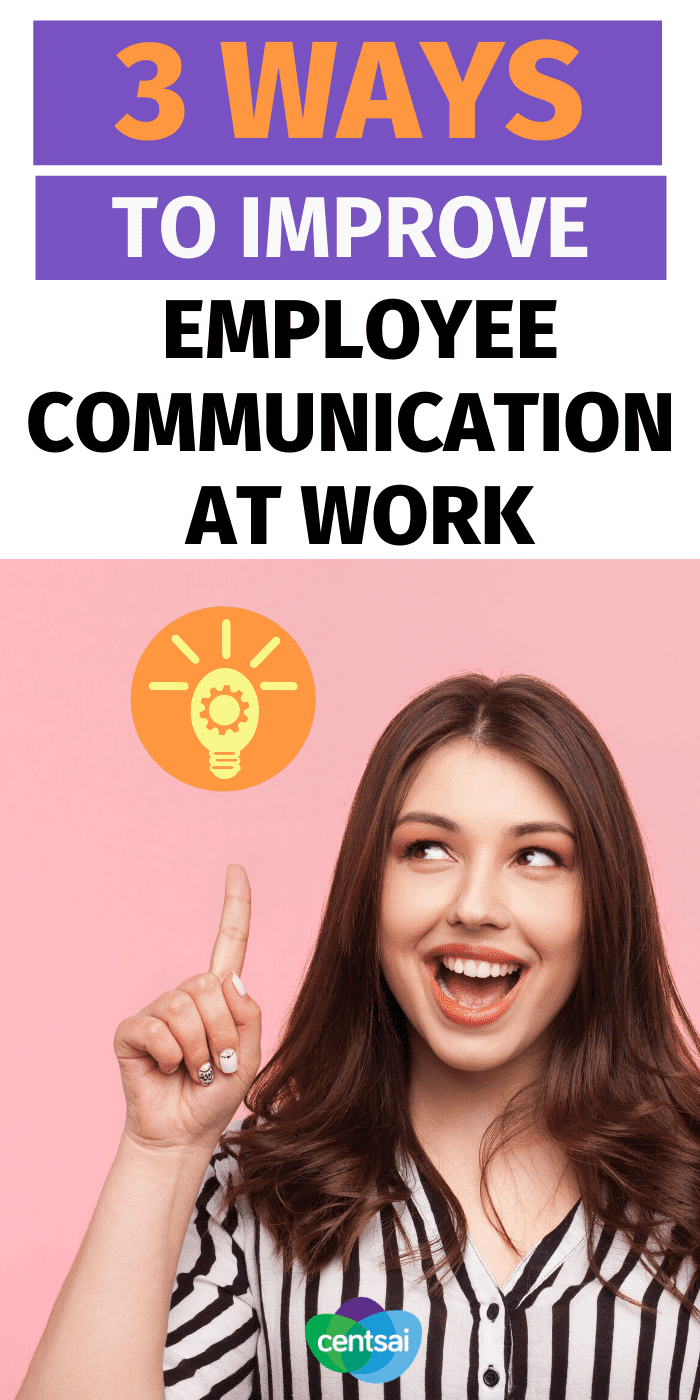 Employees often struggle with speaking up at work. So as a boss, how can you improve employee communication? Check out these top tips and best ideas. #CentSai #entrepreneurship #career #tips #business #careertips