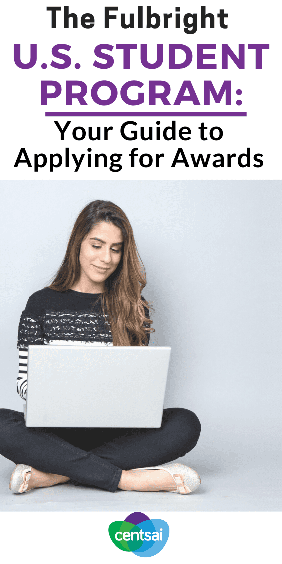 The Fulbright U.S. Student Program is super competitive. Up your game with our guide to applying for the many available Fulbright awards. #career #advice #goals #CentSai
