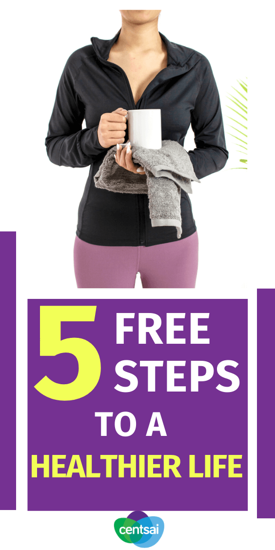 Living a healthier life doesn't have to cost a fortune. Do it for free with these five steps — it's about more than just your physical health! #CentSai #healthyliving #healthylifestyle #lifestyle #healthtips