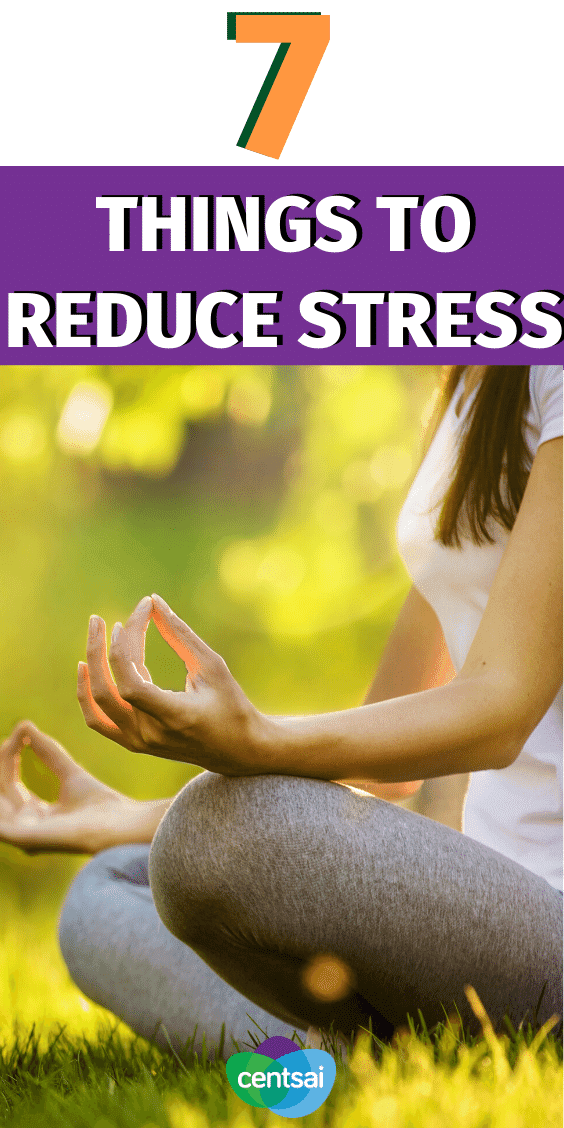 """Many things seem """"out of control"""" these days — but there are measures you can take to control what you can. Consider these seven steps that we can all do to reduce stress. #CentSai #reducestress #moneymatters #personalfinance"""