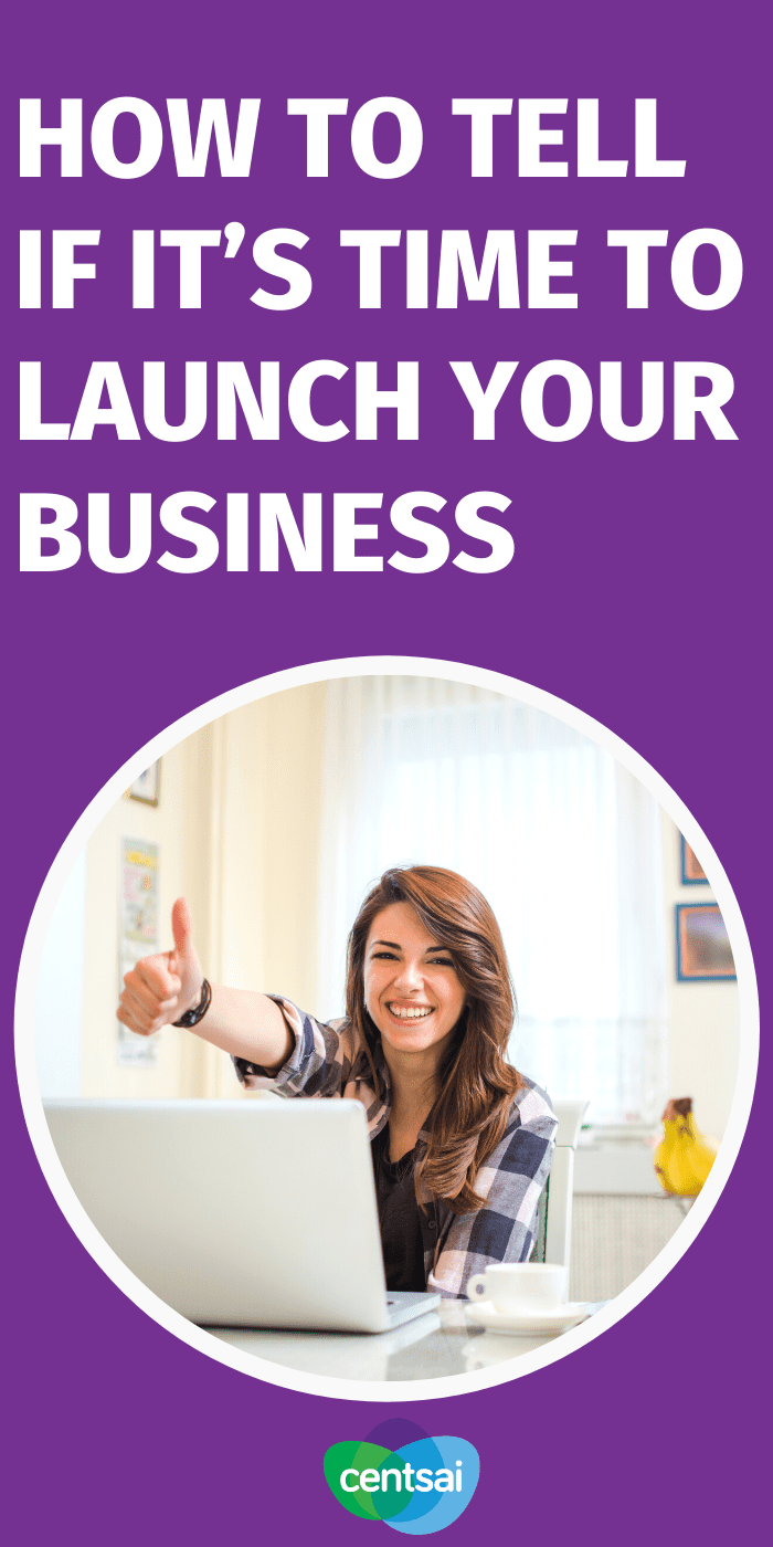 Not sure what to do when starting a business? Follow these steps to determine if it's time to launch, or if your idea needs some fine tuning. #CentSai #Entrepreneurship #entrepreneurshipideas #entrepreneur #smallbusiness
