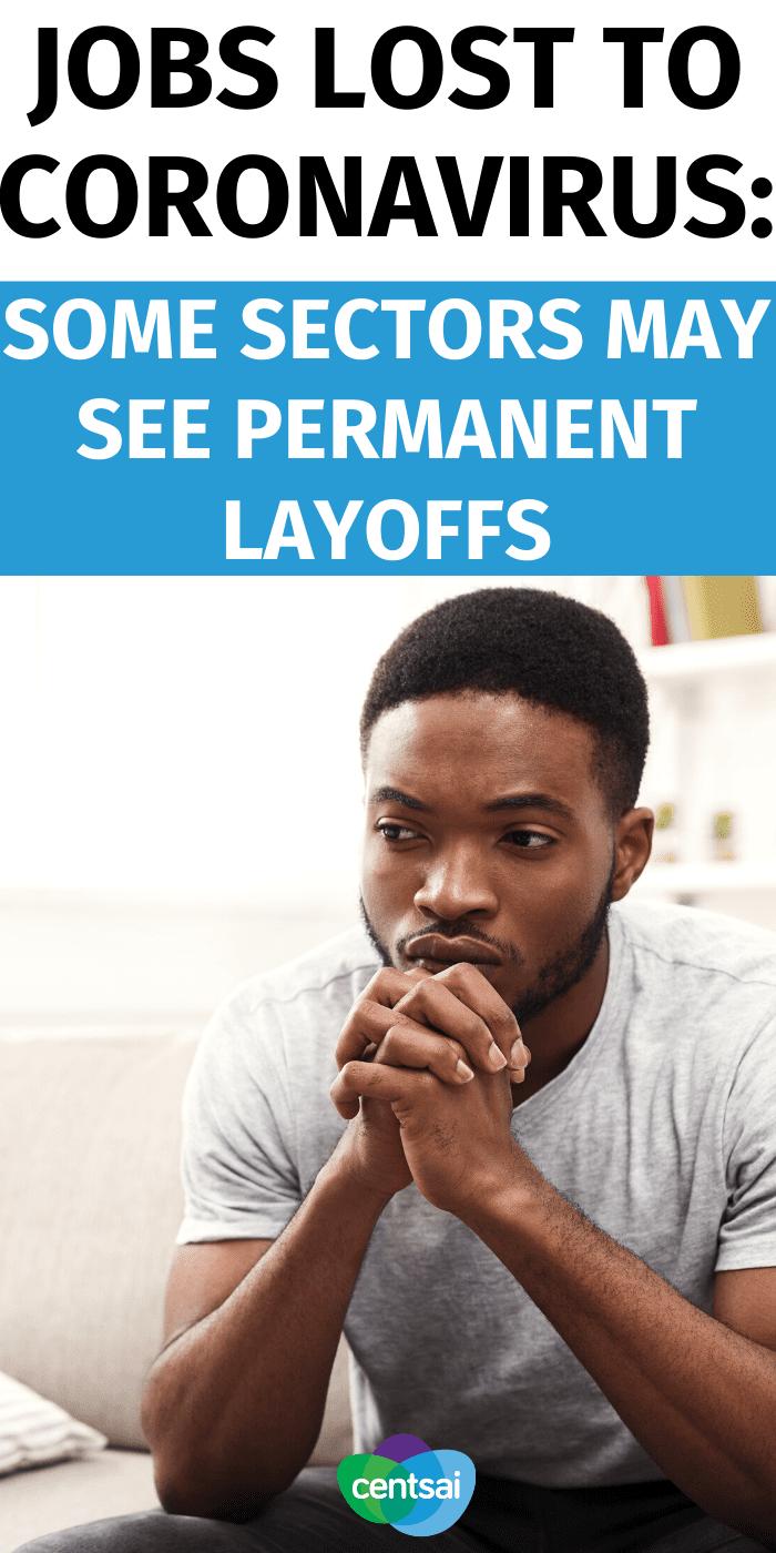 Empleos perdidos por coronavirus: algunos sectores pueden ver despidos permanentes