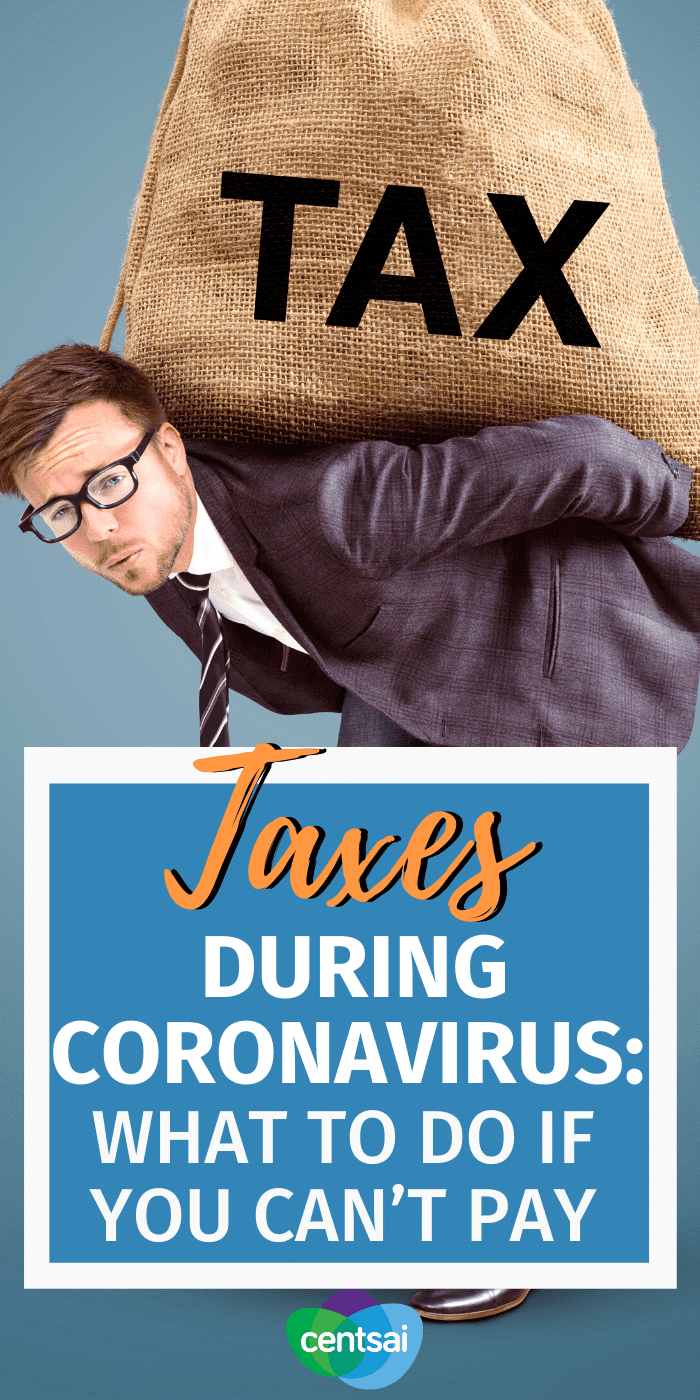 Taxes During Coronavirus: What to Do If You Can't Pay