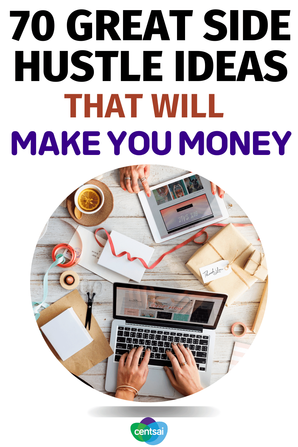 70 Great Side Hustle Ideas That Will Make You Money