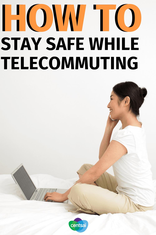Cómo mantenerse seguro mientras trabaja a distancia