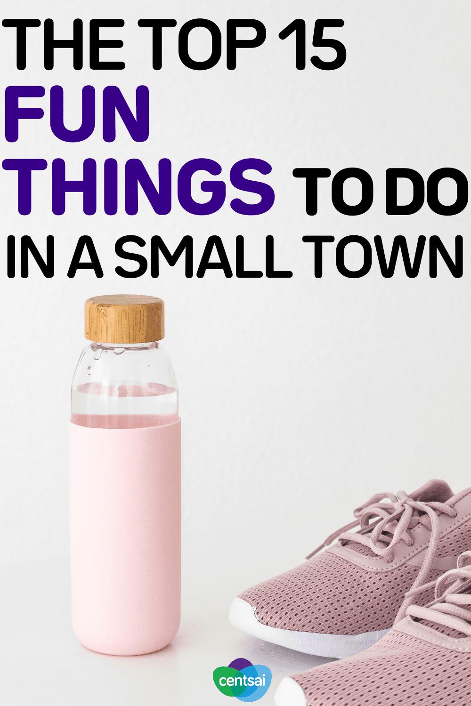 Las 15 cosas más divertidas para hacer en una ciudad pequeña