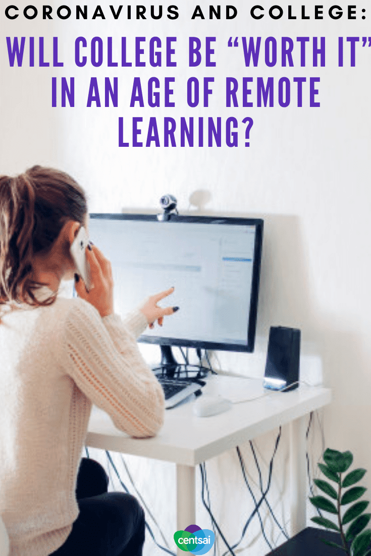 """Will College Be """"Worth It"""" in an Age of Remote Learning"""