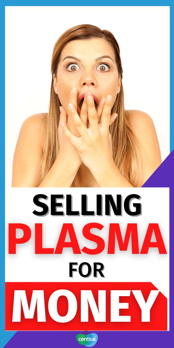 Selling plasma for money