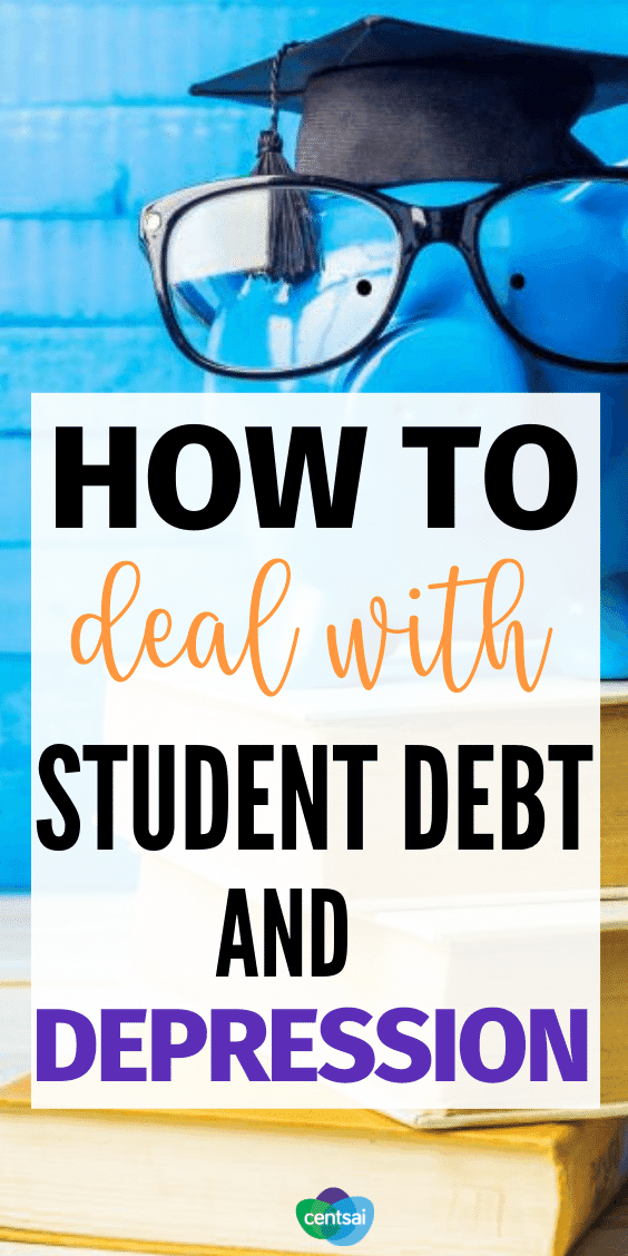 How to Deal With Student Debt and Depression. Are you drowning in student loans? Is your mental health suffering because of it? Learn how to deal with student loan debt and depression. #CentSai #studentloans #studentdebt #studentloanspayoffplan #debtmanagement