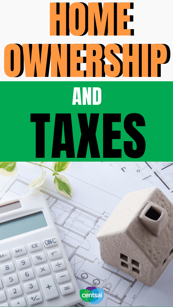 Home Ownership and Taxes. Filing your taxes as a homeowner doesn't always have to be depressing. Here are some of the tax benefits of owning a home. #CentSai #taxbenefits #realestate #taxes #homeownership