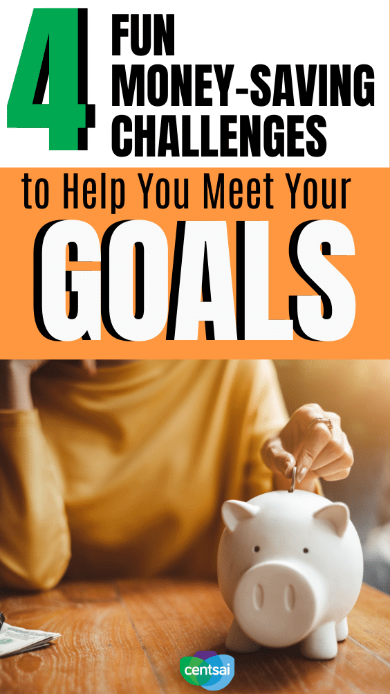 Do you struggle with meeting financial goals? These fun money-saving challenges can help. Check them out and get started today. #CentSai #moneysavingtips #moneysaving moneysavingtechniques