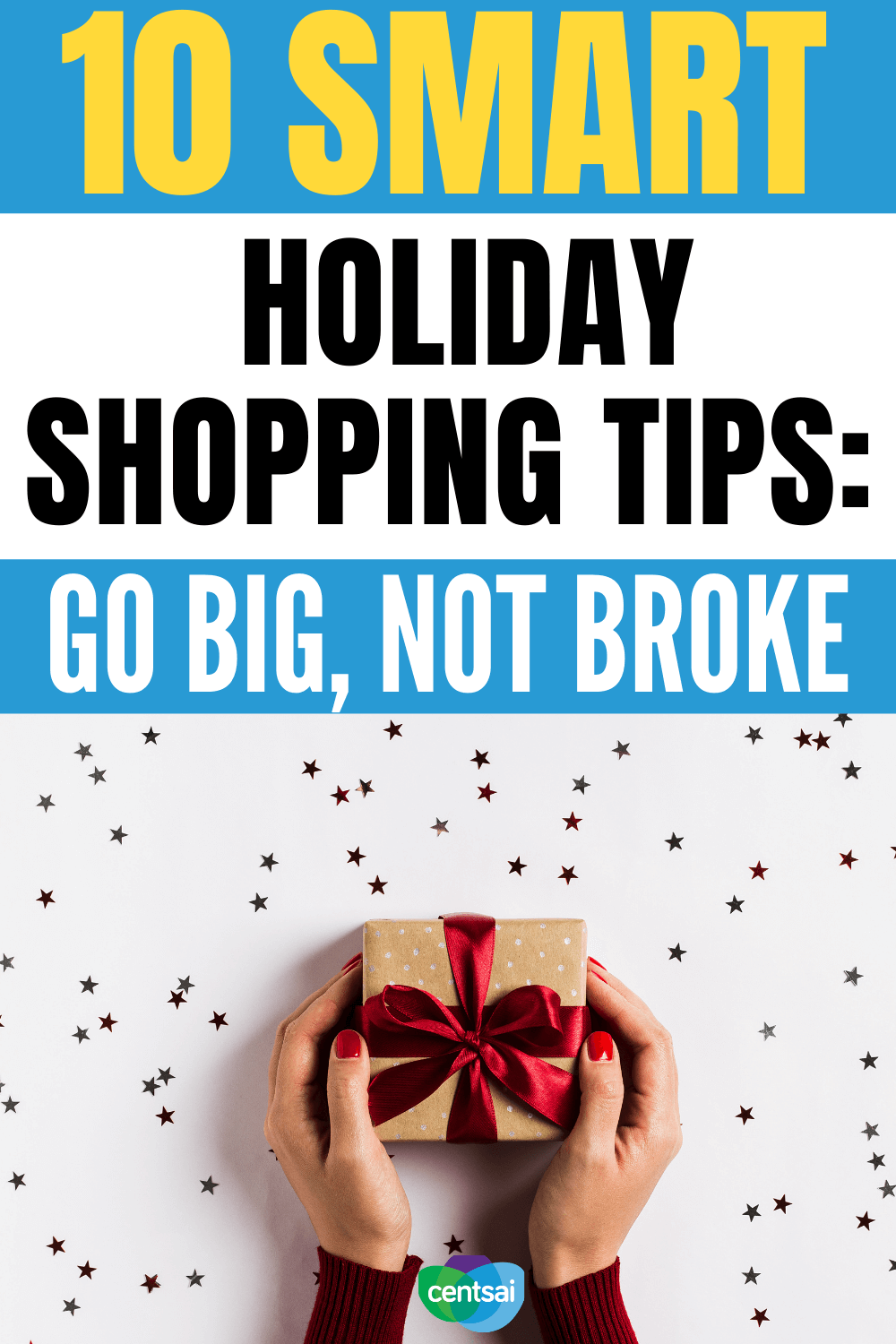 10 Smart Shopping Tips for Every Holiday. Holiday gifts don't have to break the bank. Check out these smart holiday shopping tips to knock gift-buying season out of the park. #holiday #budget #savingtips